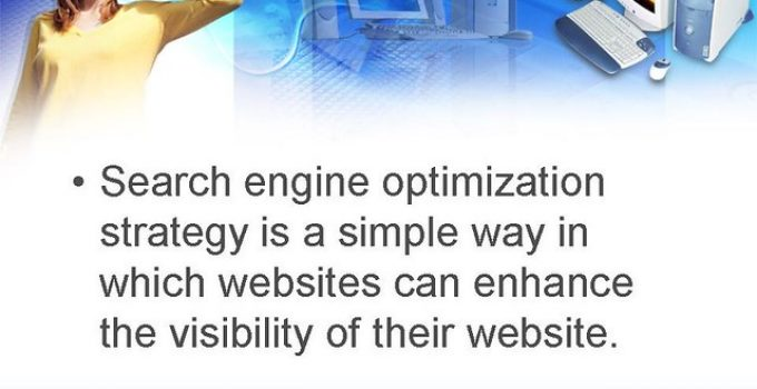 Search Engine Optimization Strategies Every modern business is recognizing the positive impacts of search engine.