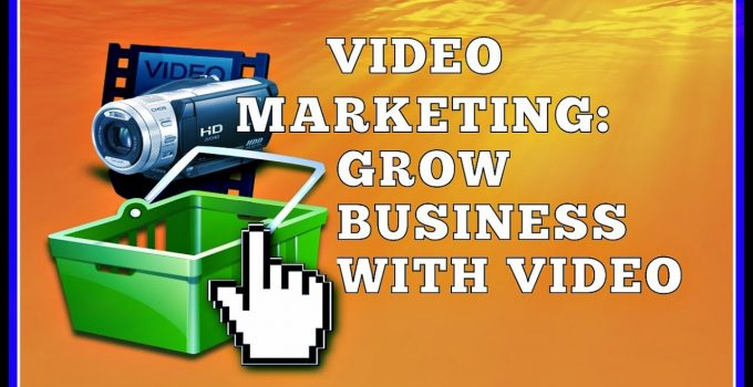 How Videos Grow Your Business